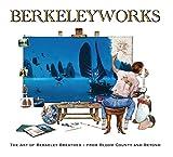 Berkeleyworks: The Art of Berkeley Breathed: From