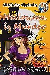 Halloween is Murder (McKinley Mysteries Book 11)