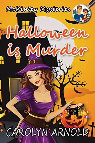 Halloween is Murder (McKinley Mysteries Book 11) ()