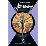 Nexus Archives Volume 8 (v. 8) ~ Mike Baron