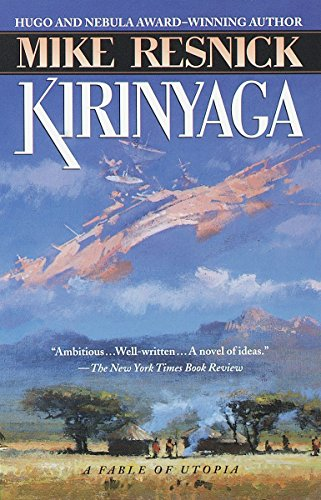 Kirinyaga: A Fable of Utopia (List Of Best Motto In Life)