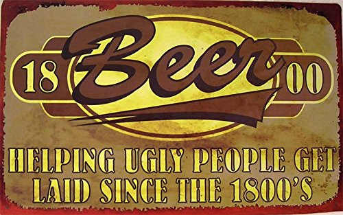 Beer Helping Ugly People Funny Alcohol Humor Rustic Tin Sign ()