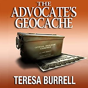 The Advocate's Geocache Audiobook