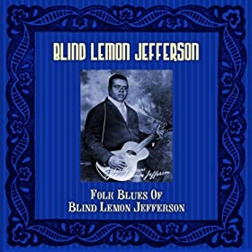 Amazon Com That Black Snake Moan No 2 Blind Lemon