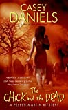 The Chick and the Dead (Pepper Martin Mysteries, No. 2)
