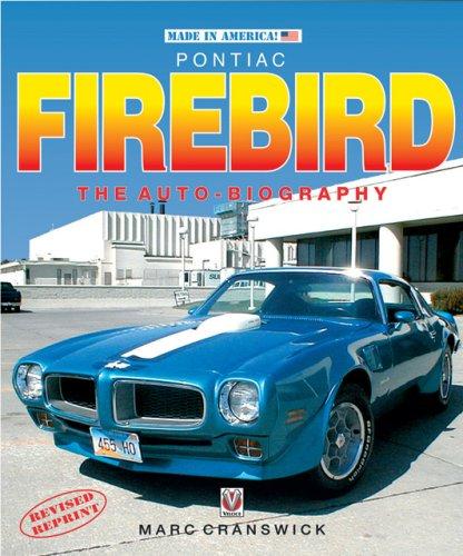 Pontiac Firebird: The Auto-biography Made in America: Amazon.es: Marc Cranswick: Libros en idiomas extranjeros