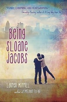 Being Sloane Jacobs by [Morrill, Lauren]