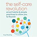 The Self-Care Revolution Audiobook by Suzy Reading Narrated by Camilla Rockley