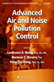 img - for Advanced Air and Noise Pollution Control: Volume 2 (Handbook of Environmental Engineering) book / textbook / text book