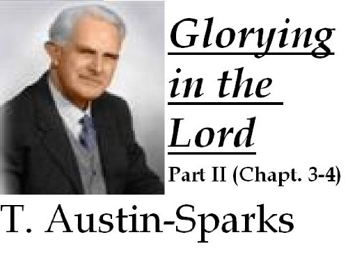 Glorying in the Lord: Part II