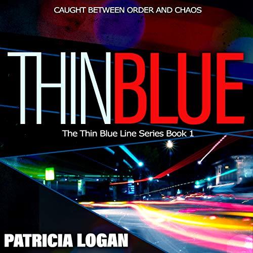 Thin Blue: The Thin Blue Line Series, Book 1 by Westburg Publishing