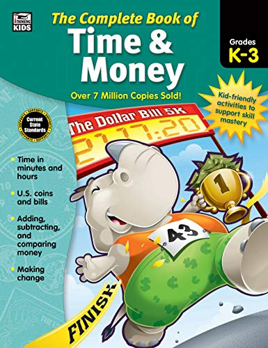 Carson Dellosa - The Complete Book of Time & Money for Grades K-3, Telling Time, Counting Money, 416 Pages from Carson-Dellosa