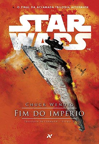 STAR WARS - Fim do Império (Trilogia Aftermath Livro 3)