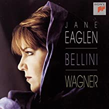 Bellini; Wagner: Arias