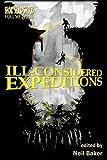 Ill-considered Expeditions (Short Sharp Shocks Book 3)