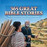 365 Great Bible Stories, Carine MacKenzie, 1845505409