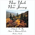 New York & New Jersey: A Guide to the State and National Parks | Barbara Sinotte