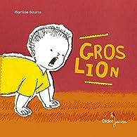 Gros Lion par Martine Bourre
