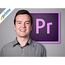 Adobe Premiere Pro Video Editing Masterclass