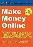 Make Money Online: Top Ways to Make Money Online