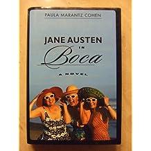 Jane Austen in Boca by Paula Marantz Cohen published by St Martins (2002) [Board book]