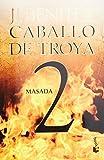 Masada. Caballo de Troya 2 (Spanish Edition)