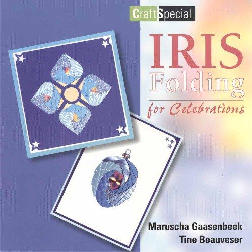 Iris Folding for Celebrations (Craft Special) - Iris Folding Book
