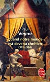 img - for Quand Notre Monde Est Devenu Chretien (Litterature & Documents) (French Edition) book / textbook / text book