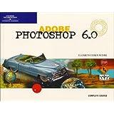 Adobe Photoshop 6.0 Complete-Design Professional (Complete Design Professional Series)