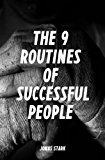 The 9 Routines of Successful People: A Guidebook for Personal Change (Best Business Books)