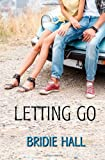 Letting Go, Bridie Hall, 1771307277
