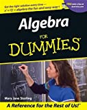 Algebra I for Dummies, Mary Jane Sterling, 0764553259