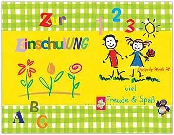 Sprüchekarte Sprüche Zur Einschulung, Zum Schulanfang, Kinder Schule Blumen  Feier Party Glückwunschkarte Einladungskarte Einladung