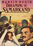 Dreaming of Samarkand, Martin Booth, 0688095291