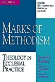 img - for United Methodism and American Culture Volume 5: Marks of Methodism: Theology in Ecclesial Practice book / textbook / text book