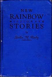 New Rainbow Missionary Stories de Stella M…