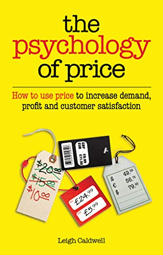 Amazon the psychology of price how to use price to increase the psychology of price how to use price to increase demand profit and customer fandeluxe Choice Image