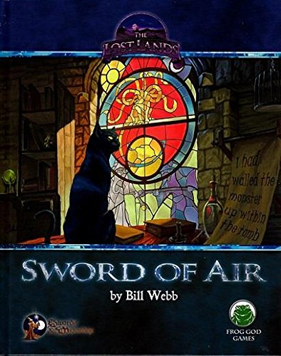 S&W: Lost Lands: Sword of Air by Frog God Games