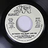 curtis mayfield and linda clifford 45 RPM between you baby and me / between you baby and me