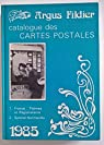 Catalogue des cartes postales 1985 par Fildier
