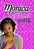 Monica and the Sweetest Song, Diana G. Gallagher, 1434225569