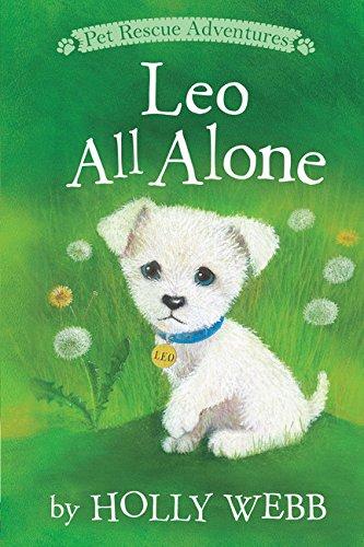 Read Online Leo All Alone (Pet Rescue Adventures) ebook