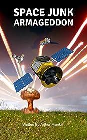 SPACE JUNK ARMAGEDDON