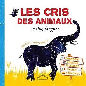 """Afficher """"Les cris des animaux"""""""