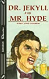 The Strange Case of Dr. Jekyll and Mr. Hyde, Robert Louis Stevenson, 1562542605