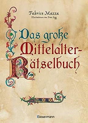 Das Große Mittelalter Rätselbuch Bilderrätsel Scherzfragen