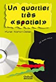 Un quartier très « spatial ». Pack (Lecture + CD-Audio) (Lectures Faciles) - 9788467311419