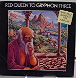 GRYPHON RED QUEEN TO THREE vinyl record