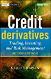 Credit Derivatives, Geoff Chaplin, 0470686448