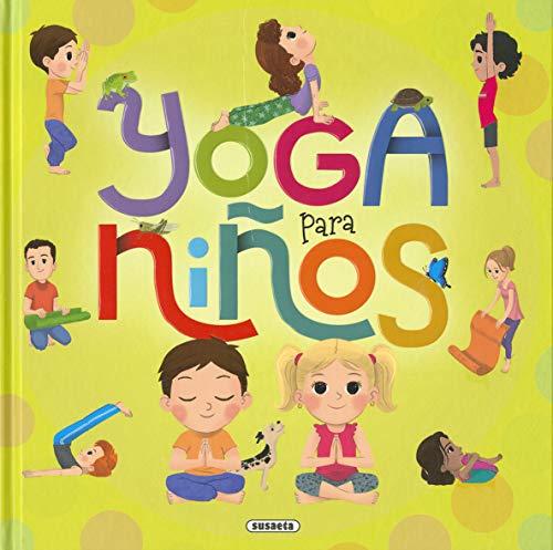 Yoga para niños (Yoga para peques) por Cynthia Caccia,Martín Oroná
